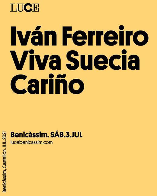 Iván Ferreiro + Viva Suecia + Cariño