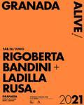 Rigoberta Bandini + Ladilla Rusa