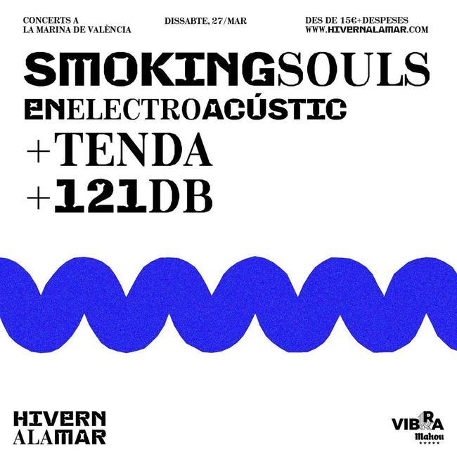Smoking souls + Tenda + 121 db