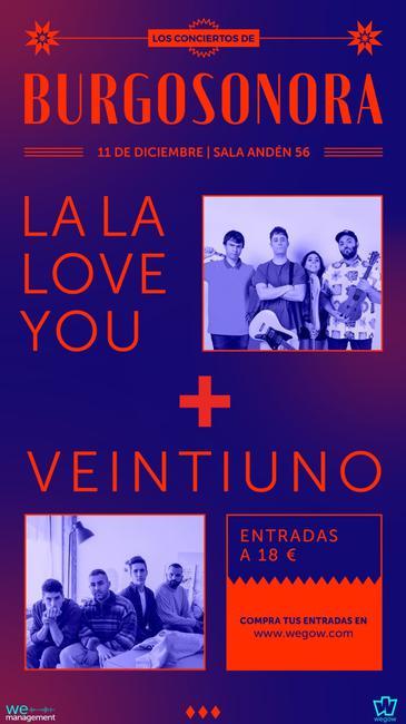 Veintiuno + La la love you